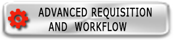 Advanced Requisition and Workflow